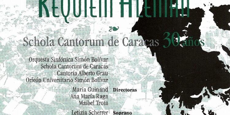 Álbum: Réquiem Alemán. Johannes Brahms (Schola Cantorum de Caracas, 30 Años)